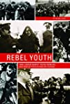 Rebel Youth: 1960s Labour Unrest, You...