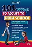 101 Ways to Adjust to High School