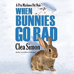 When Bunnies Go Bad Audiobook
