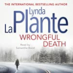 Wrongful Death | Lynda La Plante