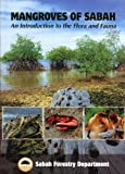 img - for Mangroves of Sabah: An Introduction to the Flora and Fauna book / textbook / text book