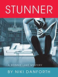 (FREE on 7/2) Stunner: A Ronnie Lake Mystery by Niki Danforth - http://eBooksHabit.com