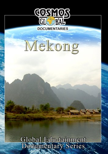 Cosmos Global Documentaries  MEKONG The Three Ancient Kingdoms Of Cambodia, Thailand & Vietnam [DVD] [2012] [NTSC]