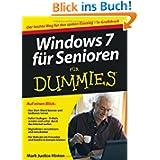 Windows 7 für Senioren für Dummies: Der leichte Weg für den späten Einstieg - in Großdruck (Fur Dummies)
