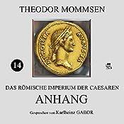 Anhang (Das Römische Imperium der Caesaren 14) | Theodor Mommsen