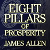 Eight Pillars of Prosperity | [James Allen]
