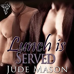 Lunch Is Served | [Jude Mason]