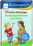 Quatschgeschichten vom Franz (Büchersterne)