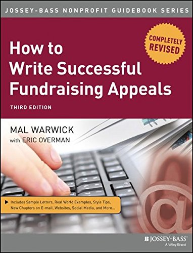 How to Write Successful Fundraising Appeals (The Jossey-Bass Nonprofit Guidebook Series)