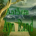 Anthem Audiobook by Ayn Rand Narrated by Mike Vendetti