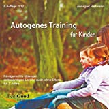 "Autogenes Training f�r Kindervon ""Annegret Hartmann"""
