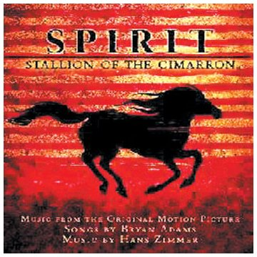 Hans Zimmer - Spirit: Stallion of the Cimarron - Zortam Music