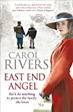 Carol Rivers East End Angel