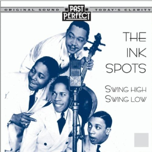 The-Ink-Spots-Swing-High-Swing-Low