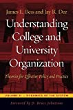 img - for Understanding College and University Organization: Theories for Effective Policy and Practice; Volume II: Dynamics of the System book / textbook / text book