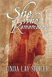 She Who Remembers