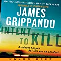 Intent to Kill (       UNABRIDGED) by James Grippando Narrated by Jonathan Davis