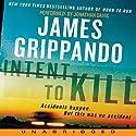 Intent to Kill (       UNABRIDGED) by James Grippando Narrated by Jonathan Davis