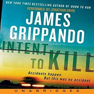 Intent to Kill | [James Grippando]
