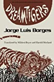 Dreamtigers (Texas Pan American Series)