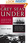 The Grey Seas Under: The Perilous Res...
