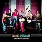 Cachao Descargas. The Havana Sessions