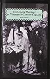 img - for Women and Marriage in Nineteenth-Century England book / textbook / text book
