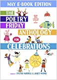img - for The Poetry Friday Anthology for Celebrations (MAY E-Book Edition): Holiday Poems in English and Spanish (The Poetry Friday Anthology for Celebrations (Monthly E-book Series)) book / textbook / text book