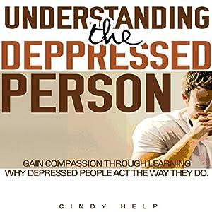 Understanding the Depressed Person Audiobook