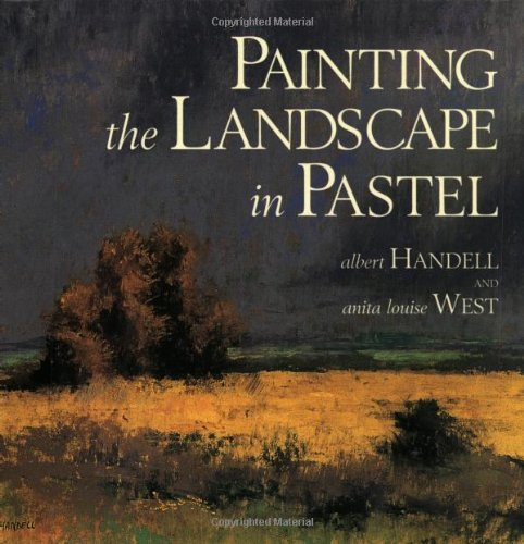 Painting the Landscape in Pastel