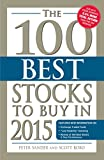The 100 Best Stocks to Buy in 2015 (100 Best Stocks You Can Buy)