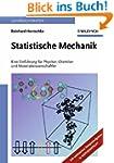 Statistische Mechanik: Eine Einf&uuml...