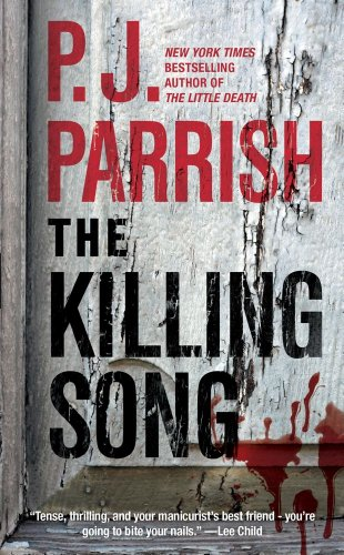 The Killing Song, P.J. Parrish