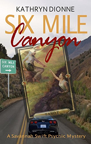 Six Mile Canyon by Kathryn Dionne ebook deal
