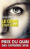 vignette de 'Le Crime était signé (Lionel Olivier)'
