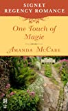 One Touch of Magic: Signet Regency Romance (InterMix)