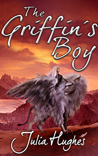 The Griffin's Boy by Julia Hughes  ebook deal