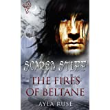 The Fires of Beltaine ~ Ayla Ruse