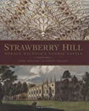img - for Strawberry Hill: Horace Walpole's Gothic Castle book / textbook / text book