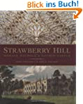 Strawberry Hill: Horace Walpole's Got...