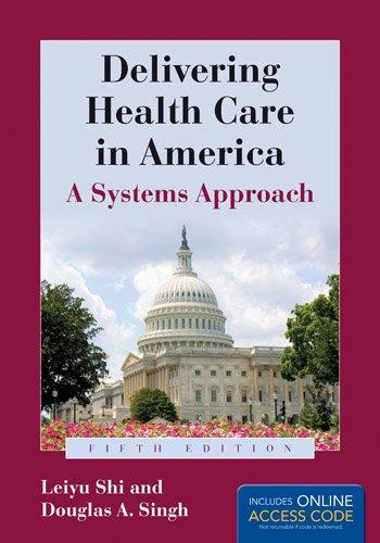 Delivering Health Care In America Delivering Health Care in America A Systems Approach128403545X