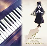 ef - a tale of memories. ORIGINAL SOUNDTRACK ~espressivo~