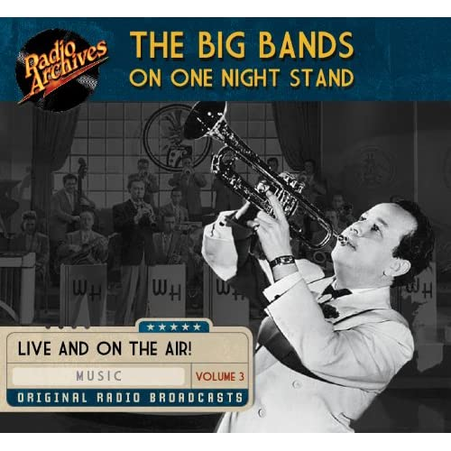 The Big Bands on One Night Stand, Volume 3 (9781610811637