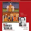 The Modern Scholar: Ethics: A History of Moral Thought (       UNABRIDGED) by Peter Kreeft Narrated by Peter Kreeft