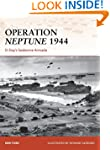 Operation Neptune 1944: D-Day's Seabo...