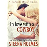 In Love with a Cowboy ~ Steena Holmes