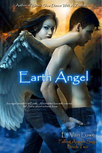 Earth Angel (Falling Angels Saga)