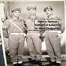Hitler's Orphan: Demetri of Kalavryta (       UNABRIDGED) by Marc Zirogiannis Narrated by AudioPages