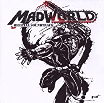 Mad World: Official Soundtrack