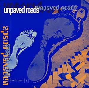 Unpaved Roads: Route One